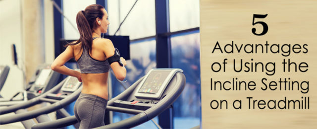Advantages of Using the Treadmill